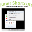 Super Shortcuts Using Everything and Quick Cliq